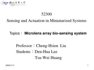 52300 Sensing and Actuation in Miniaturized Systems