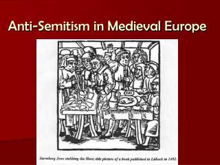 Anti-Semitism in Medieval Europe