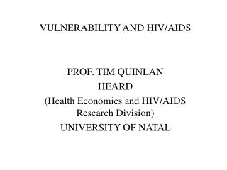 VULNERABILITY AND HIV/AIDS