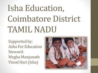 Isha  Education,  Coimbatore  District  TAMIL NADU