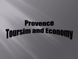 Provence Toursim and Economy