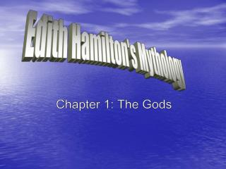 Chapter 1: The Gods