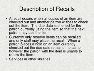 Description of Recalls