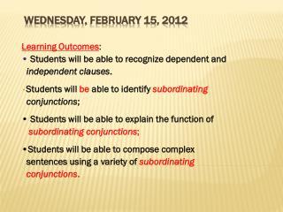 Wednesday,  February  15,  2012