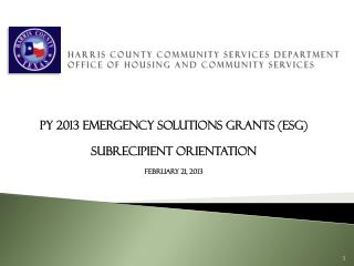 Harris County Community Services Department Office of Housing and Community Services