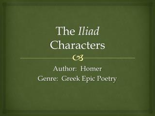 The  Iliad Characters