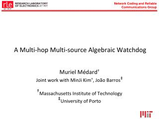 A Multi-hop Multi-source Algebraic Watchdog