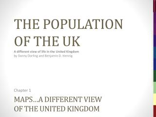 Maps… a different  view of  the United Kingdom