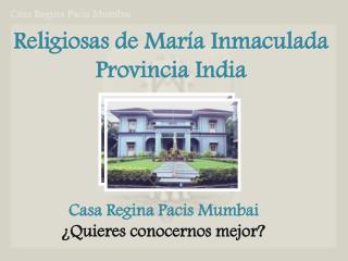 Religiosas de María Inmaculada Provincia India