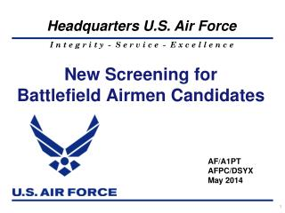 New Screening for  Battlefield Airmen Candidates
