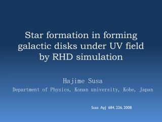 Star formation in forming galactic disks under UV field by RHD simulation