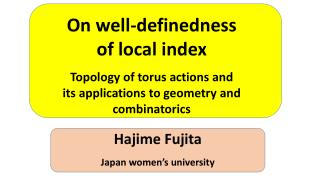 On well- definedness o f local index Topology of torus actions and