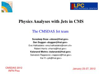Physics Analyses with Jets in CMS