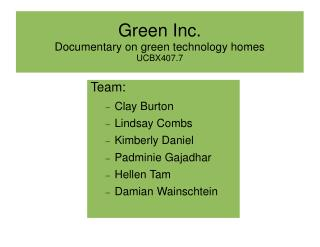 Green Inc. Documentary on green technology homes UCBX407.7