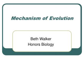 Mechanism of Evolution
