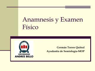 Anamnesis y Examen F sico