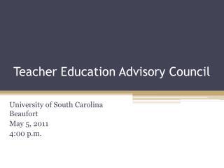 Teacher Education Advisory Council