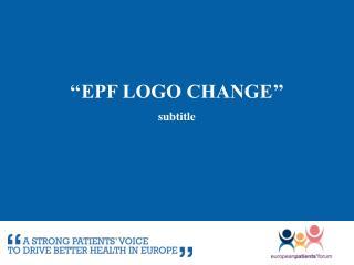 ''EPF logo change''