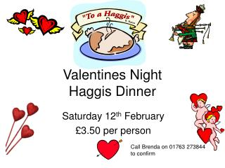 Valentines Night Haggis Dinner