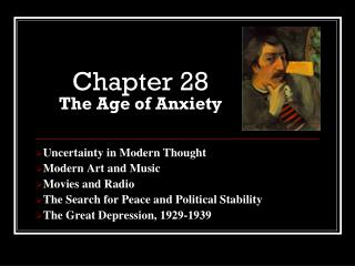 Chapter 28 The Age of Anxiety