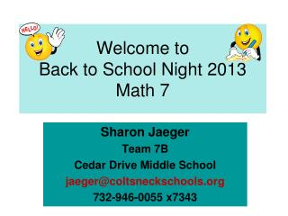 Welcome to Back to School Night 2013 Math 7