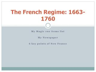 The French Regime: 1663-1760