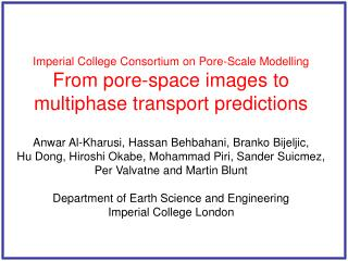 Imperial College Consortium on Pore-Scale Modelling