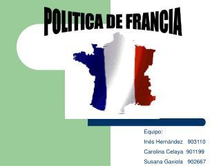 POLITICA DE FRANCIA