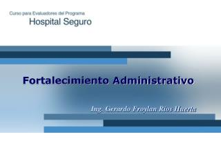 Fortalecimiento Administrativo