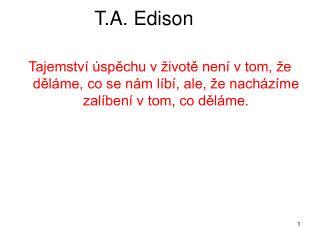 T.A. Edison