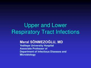Upper and Lower  Respiratory  Tract Infections