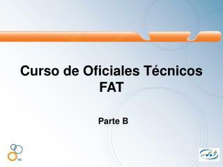 Curso de Oficiales Técnicos FAT