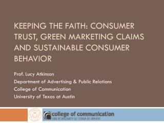 KEEPING THE FAITH: CONSUMER TRUST, GREEN MARKETING CLAIMS AND SUSTAINABLE CONSUMER BEHAVIOR