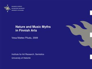 Nature and Music Myths  in Finnish Arts