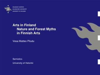 Arts in Finland Nature and Forest Myths  in Finnish Arts