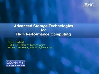 Advanced Storage Technologies for High Performance Computing