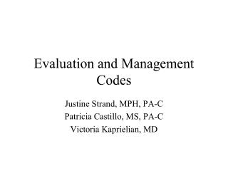 Evaluation and Management Codes