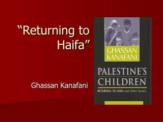 """Returning to Haifa"""