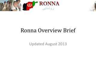 Ronna Overview Brief