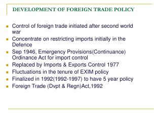 DEVELOPMENT OF FOREIGN TRADE POLICY