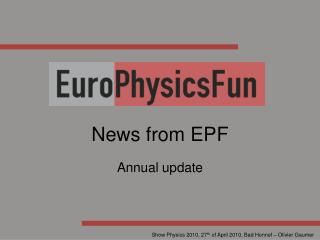 News from EPF