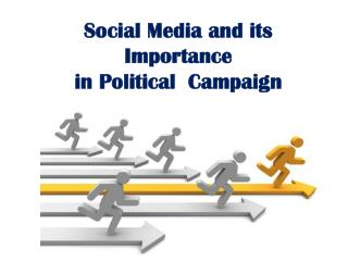 Social Media and its Importance  in Political  Campaign
