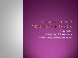 Stranger Child Abduction in the  uK