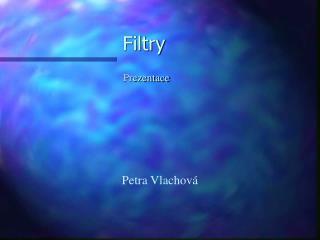 Filtry