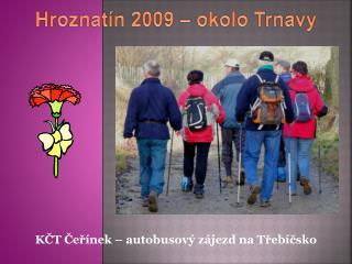 KČT Čeřínek – autobusový zájezd na Třebíčsko