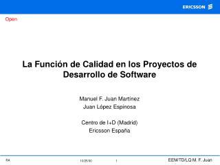 La Funci�n de Calidad en los Proyectos de Desarrollo de Software