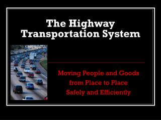 The Highway Transportation System