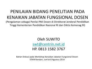 Bahan Diskusi pada Workshop Kenaikan Jabatan Fungsional Dosen STAIN Kendari, Jum'at 8 Agustus 2014