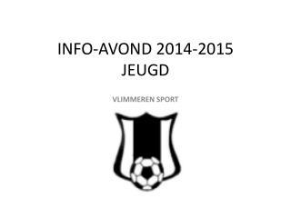 INFO-AVOND 2014-2015 JEUGD