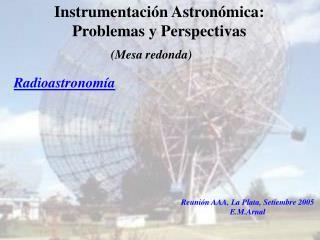 La Radioastronom